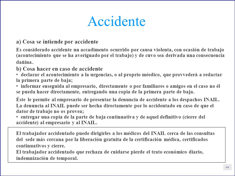 Accidente a) Cosa se intiende por accidente
