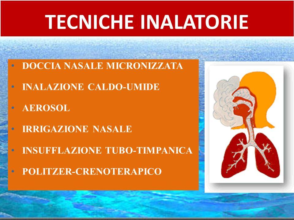 TECNICHE INALATORIE DOCCIA NASALE MICRONIZZATA INALAZIONE CALDO-UMIDE