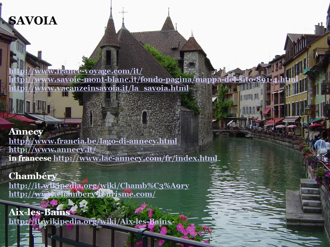 SAVOIA Annecy Chambéry Aix-les-Bains http://www.france-voyage.com/it/