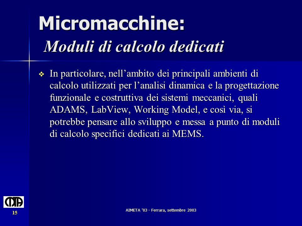 Micromacchine: Moduli di calcolo dedicati