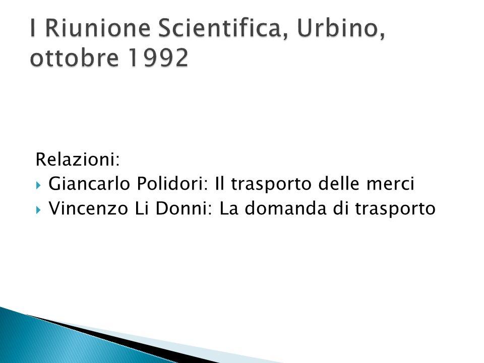 I Riunione Scientifica, Urbino, ottobre 1992