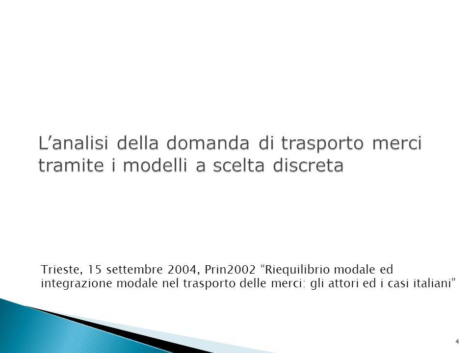 L'analisi della domanda di trasporto merci tramite i modelli a scelta discreta