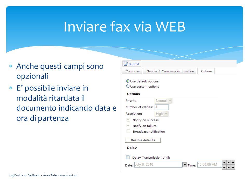 Inviare fax via WEB Anche questi campi sono opzionali