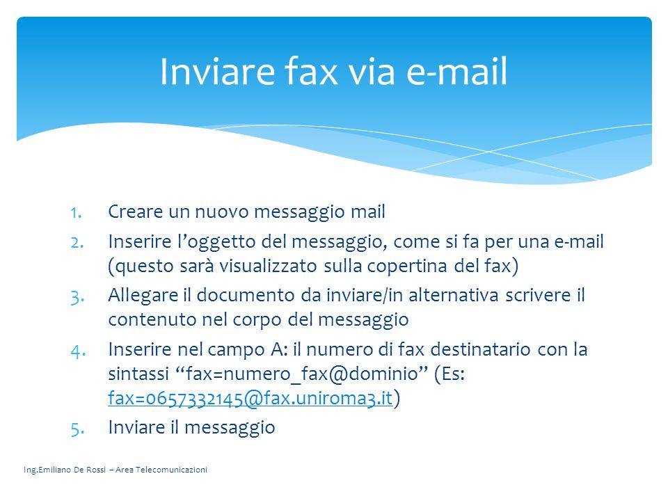 Inviare fax via e-mail Creare un nuovo messaggio mail