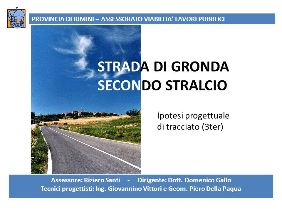 STRADA DI GRONDA SECONDO STRALCIO
