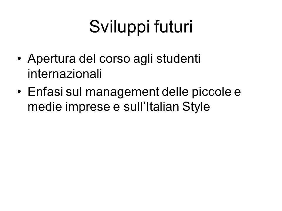 Sviluppi futuri Apertura del corso agli studenti internazionali