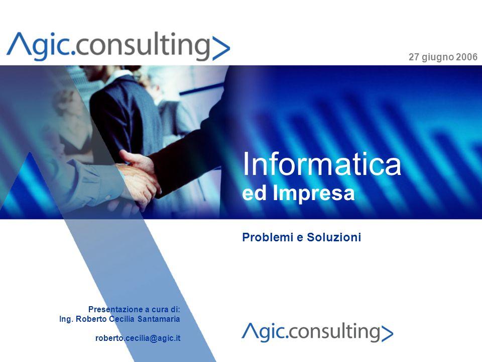 Informatica ed Impresa Problemi e Soluzioni 27 giugno 2006