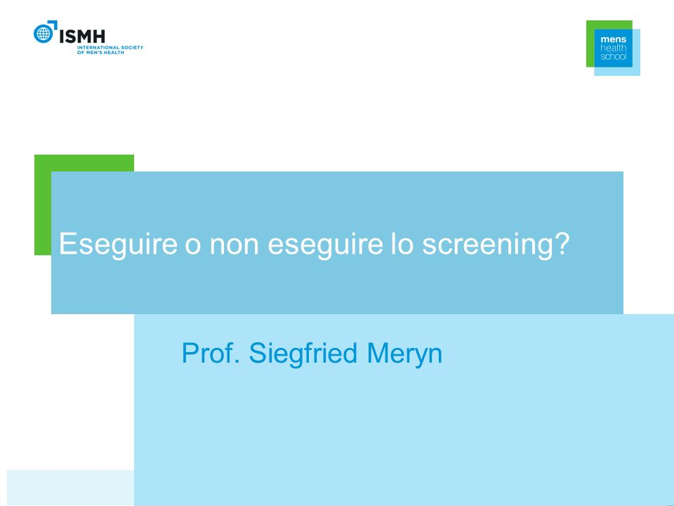 Eseguire o non eseguire lo screening