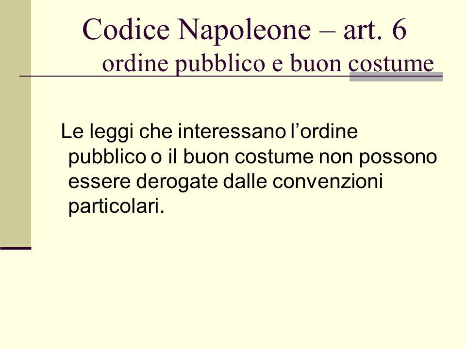 Codice Napoleone – art. 6 ordine pubblico e buon costume