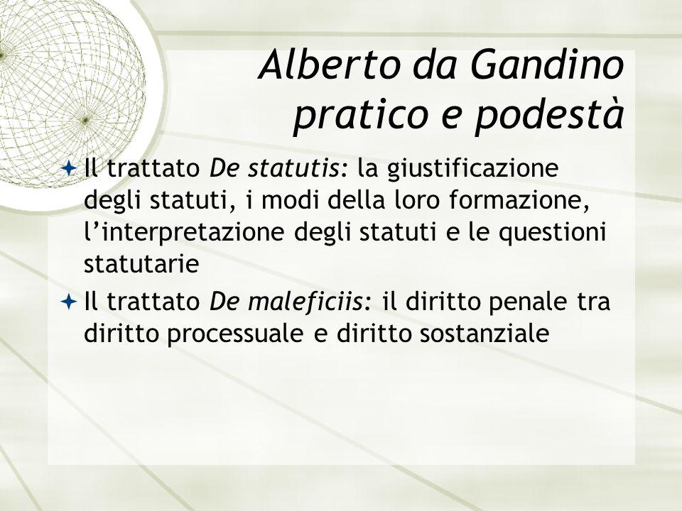 Alberto da Gandino pratico e podestà