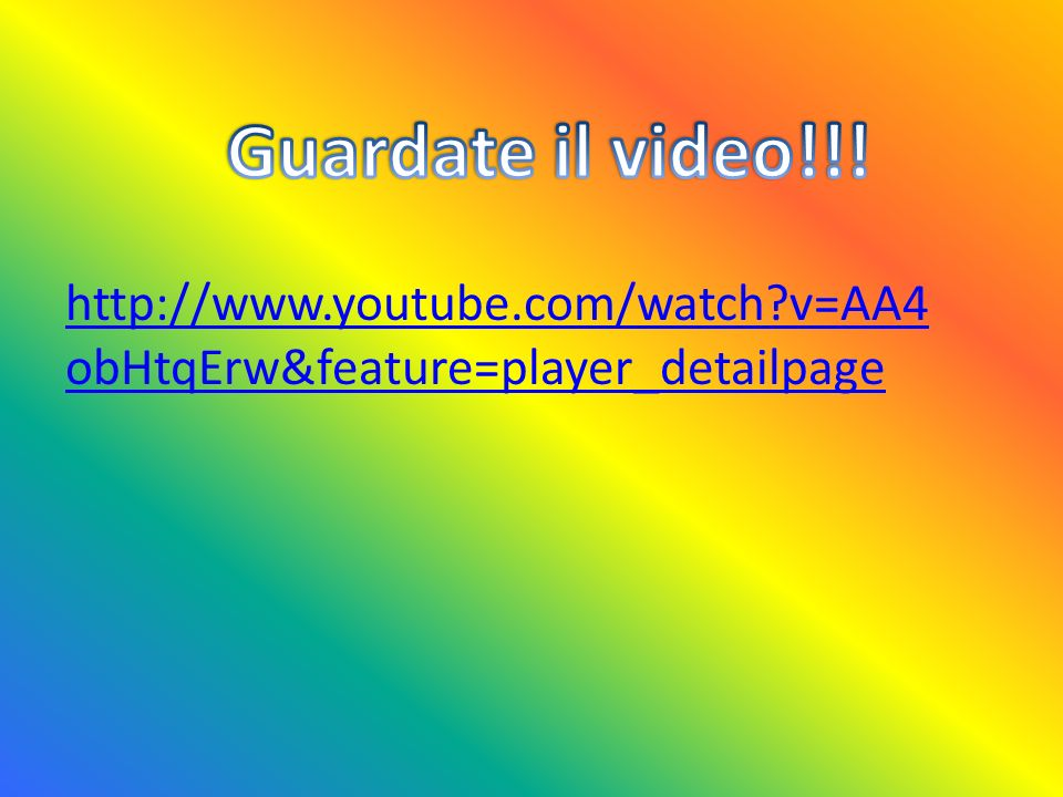 Guardate il video!!! http://www.youtube.com/watch v=AA4obHtqErw&feature=player_detailpage