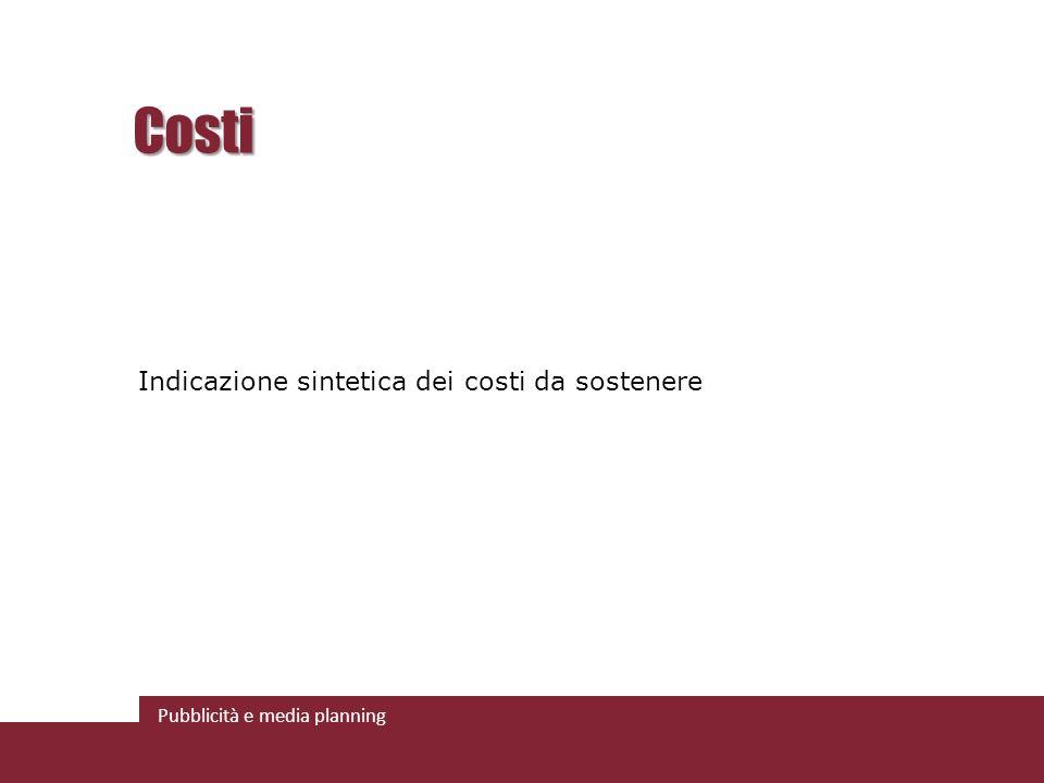 Costi Indicazione sintetica dei costi da sostenere