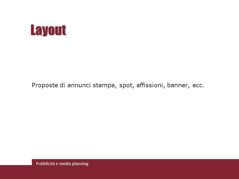 Layout Proposte di annunci stampa, spot, affissioni, banner, ecc.