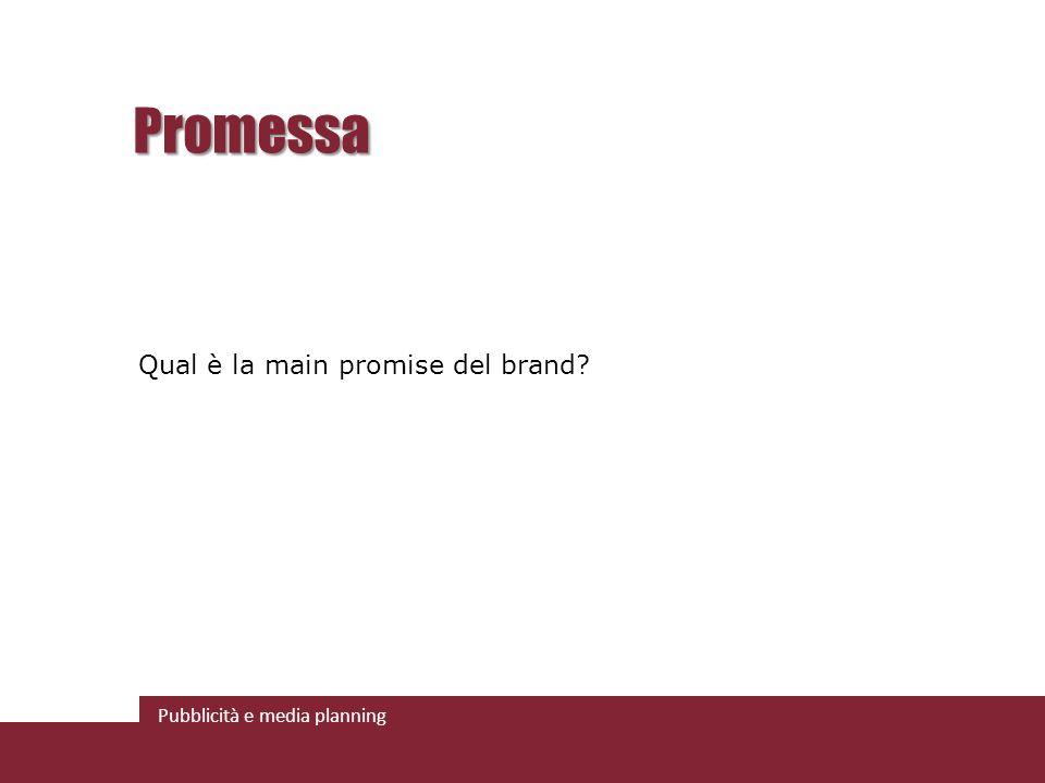 Promessa Qual è la main promise del brand
