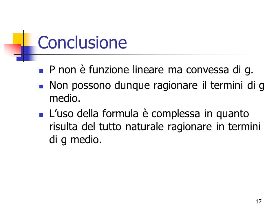 Conclusione P non è funzione lineare ma convessa di g.