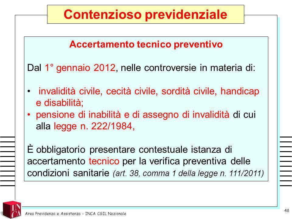 Contenzioso previdenziale Accertamento tecnico preventivo