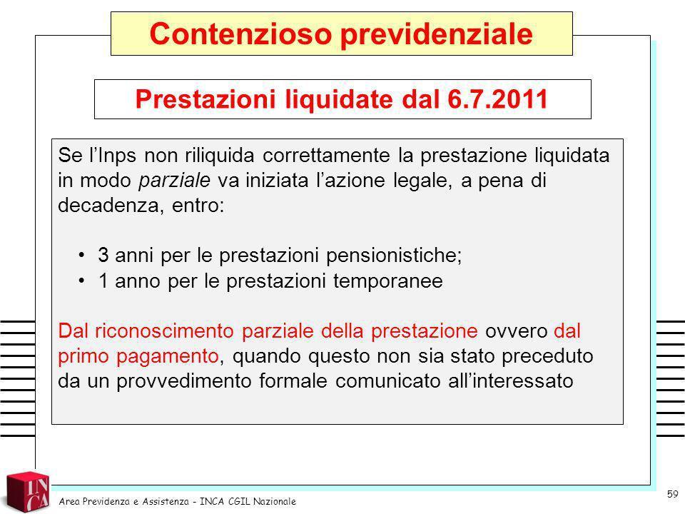 Contenzioso previdenziale Prestazioni liquidate dal 6.7.2011