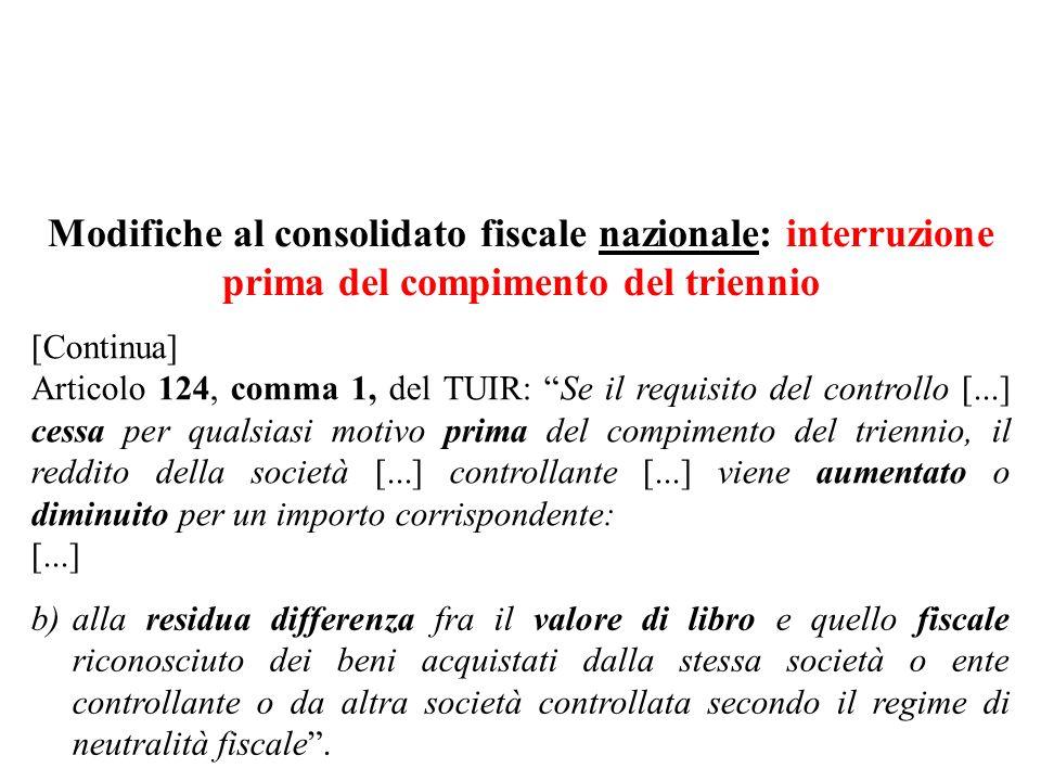 Modifiche al consolidato fiscale nazionale: interruzione prima del compimento del triennio