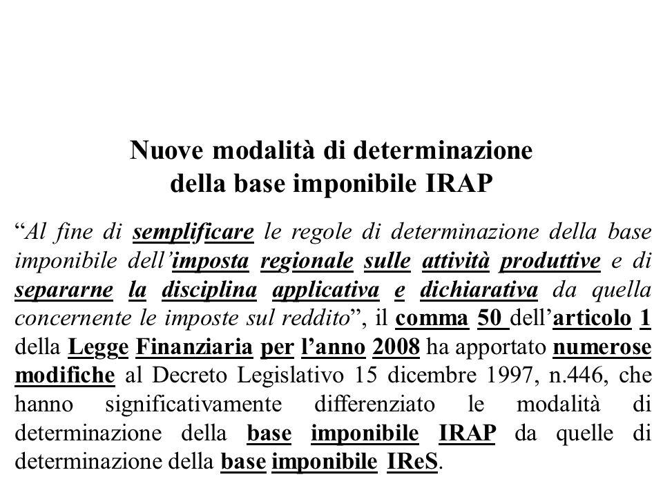 Nuove modalità di determinazione della base imponibile IRAP