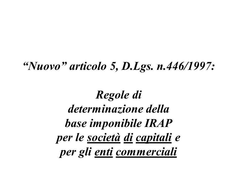 Nuovo articolo 5, D.Lgs. n.446/1997: Regole di determinazione della