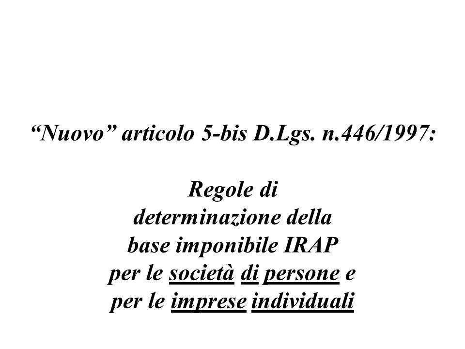 Nuovo articolo 5-bis D.Lgs. n.446/1997: Regole di