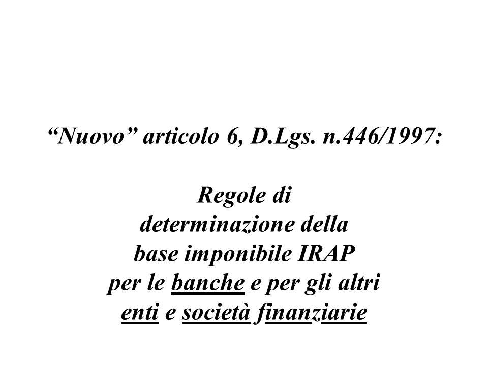 Nuovo articolo 6, D.Lgs. n.446/1997: Regole di determinazione della