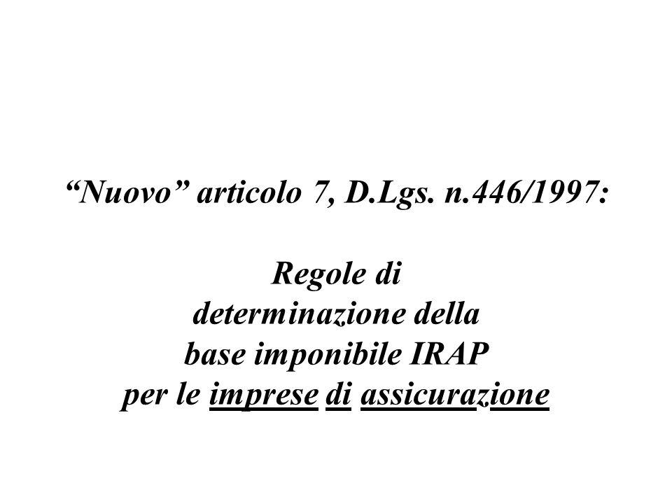 Nuovo articolo 7, D.Lgs. n.446/1997: per le imprese di assicurazione