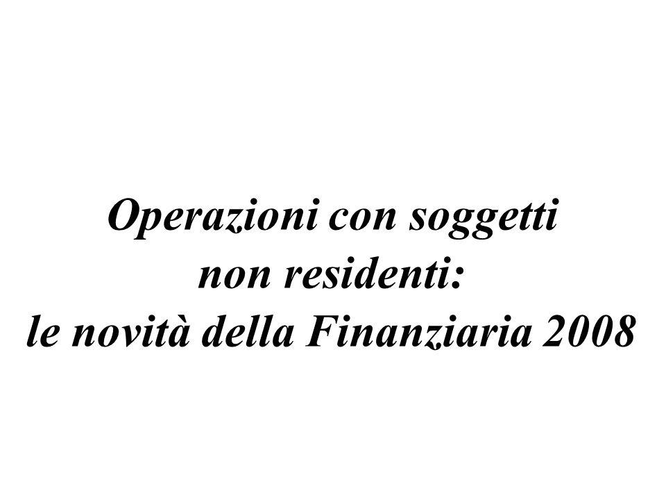 Operazioni con soggetti le novità della Finanziaria 2008
