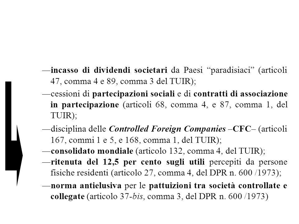 consolidato mondiale (articolo 132, comma 4, del TUIR);