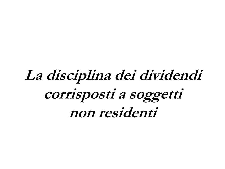 La disciplina dei dividendi corrisposti a soggetti