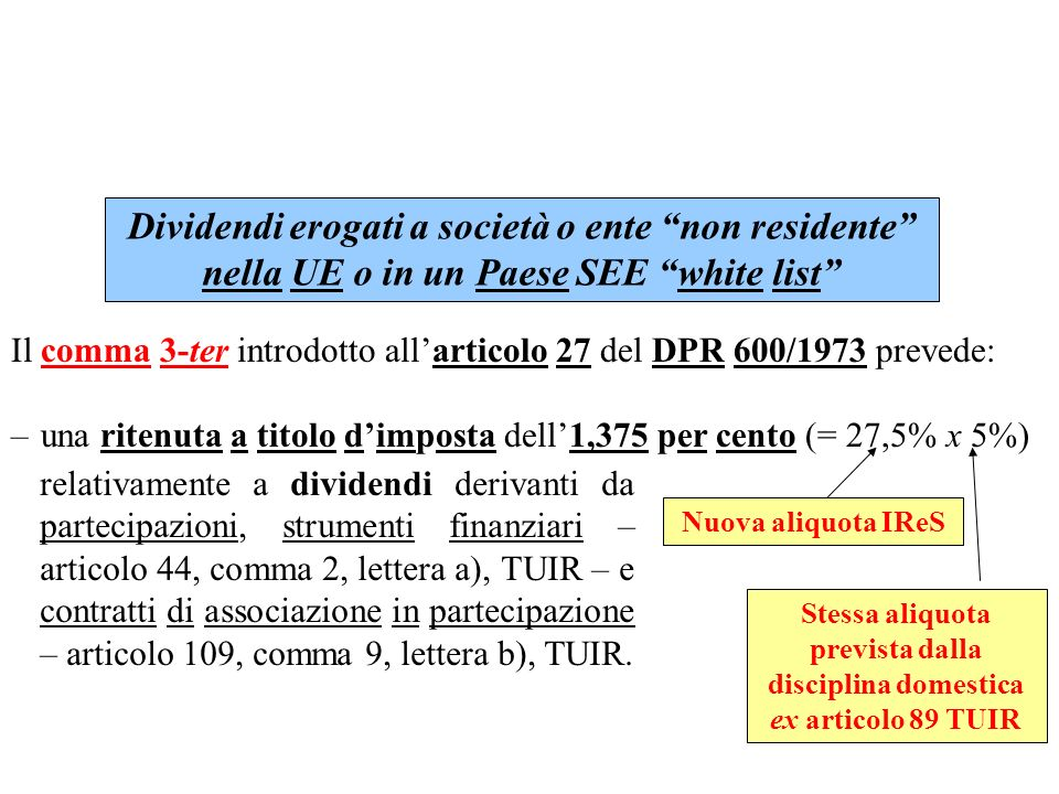 Dividendi erogati a società o ente non residente nella UE o in un Paese SEE white list