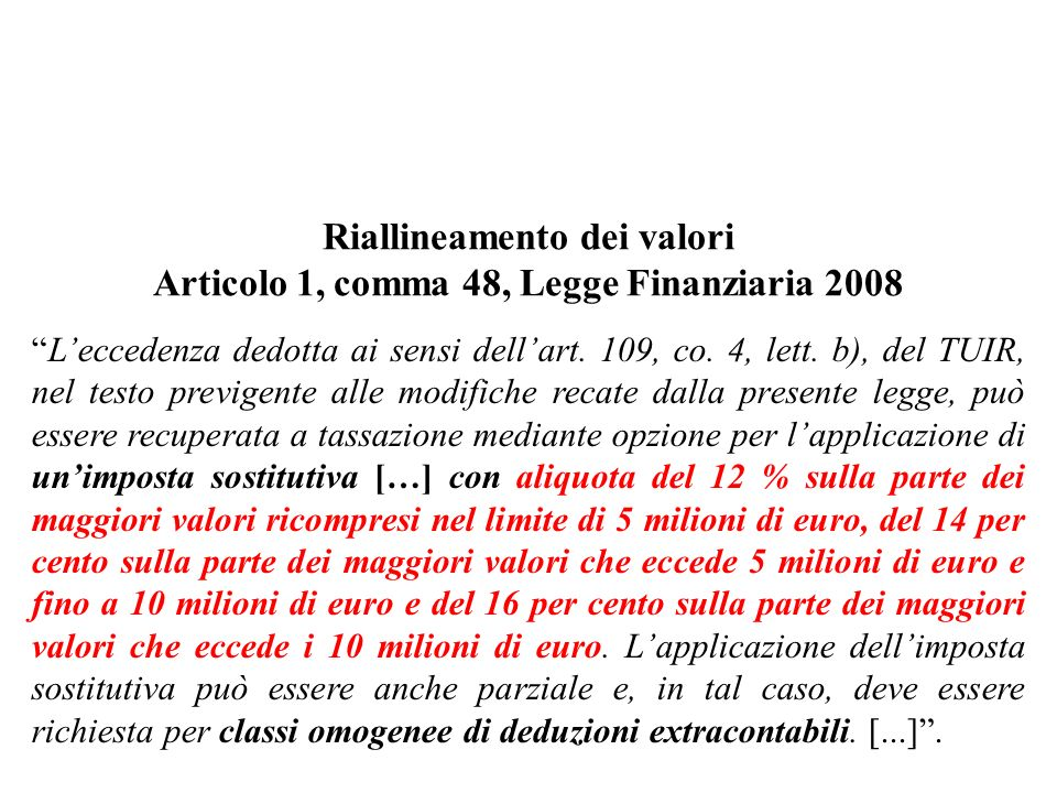 Riallineamento dei valori Articolo 1, comma 48, Legge Finanziaria 2008