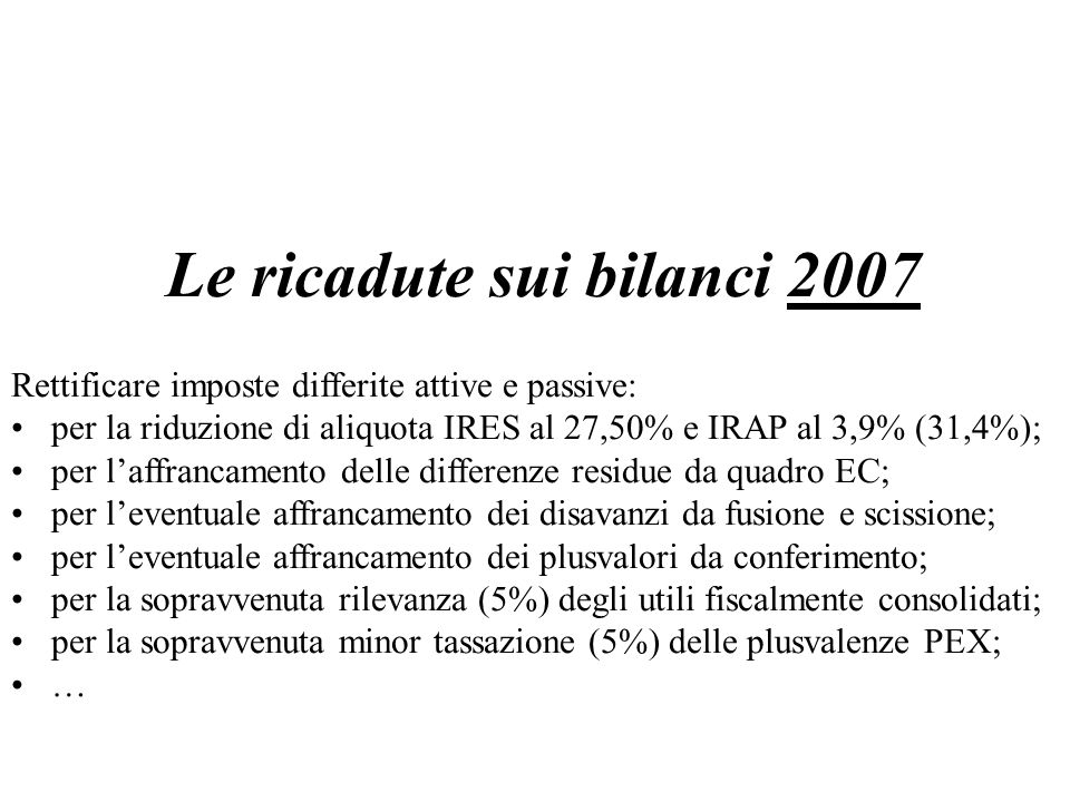Le ricadute sui bilanci 2007