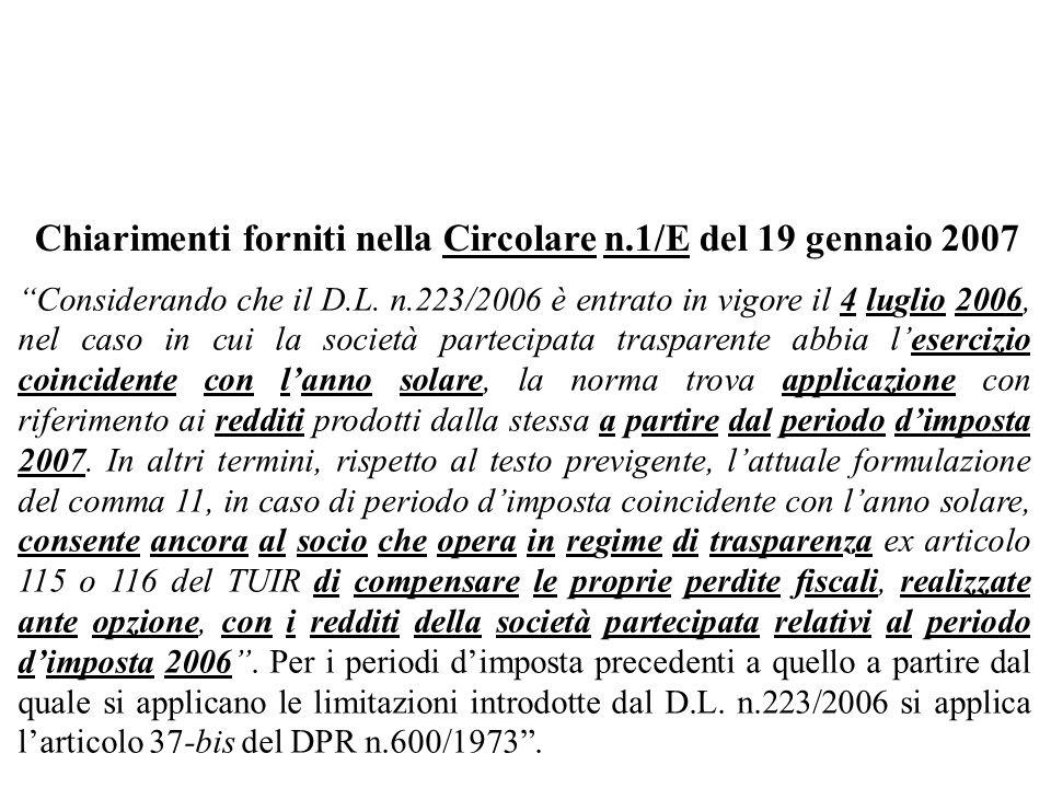 Chiarimenti forniti nella Circolare n.1/E del 19 gennaio 2007