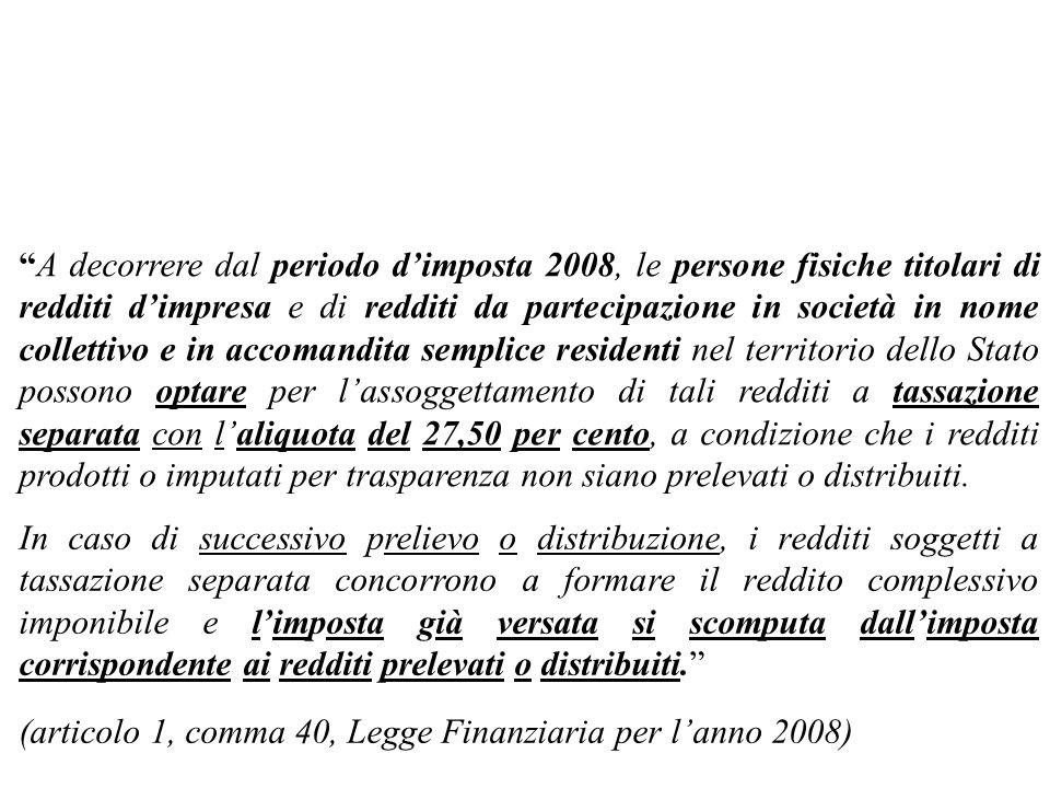 (articolo 1, comma 40, Legge Finanziaria per l'anno 2008)