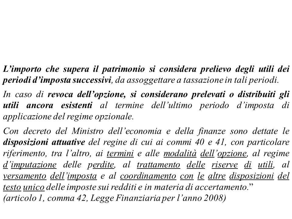 (articolo 1, comma 42, Legge Finanziaria per l'anno 2008)