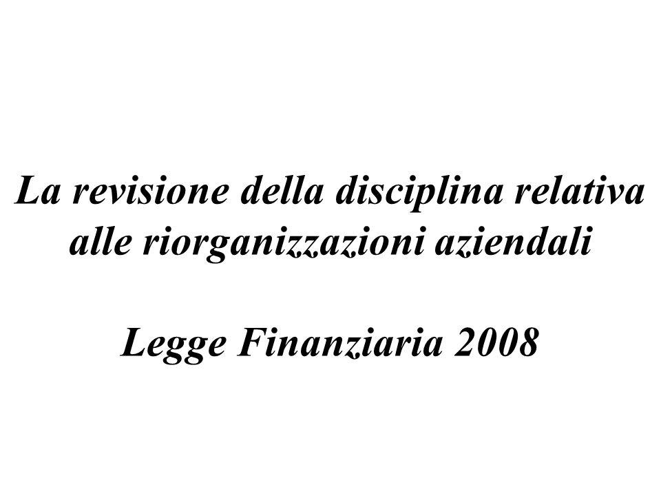 La revisione della disciplina relativa alle riorganizzazioni aziendali