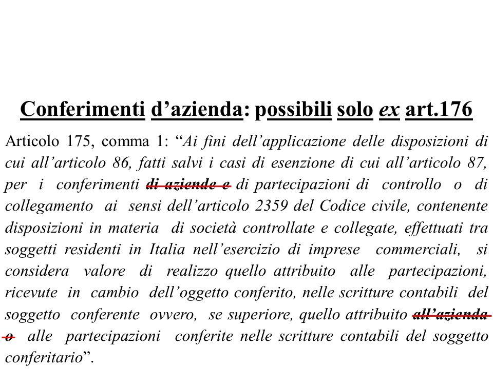 Conferimenti d'azienda: possibili solo ex art.176
