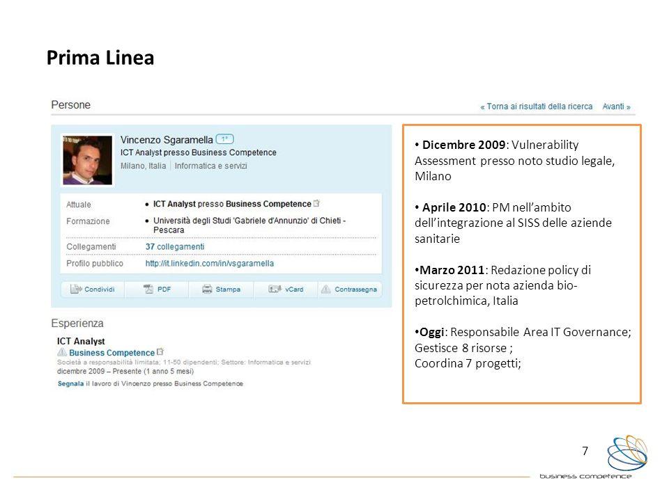 Prima Linea Dicembre 2009: Vulnerability Assessment presso noto studio legale, Milano.