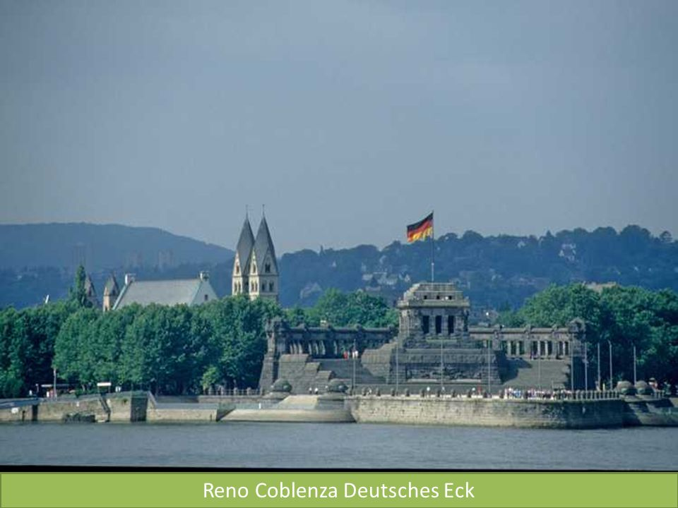 Reno Coblenza Deutsches Eck