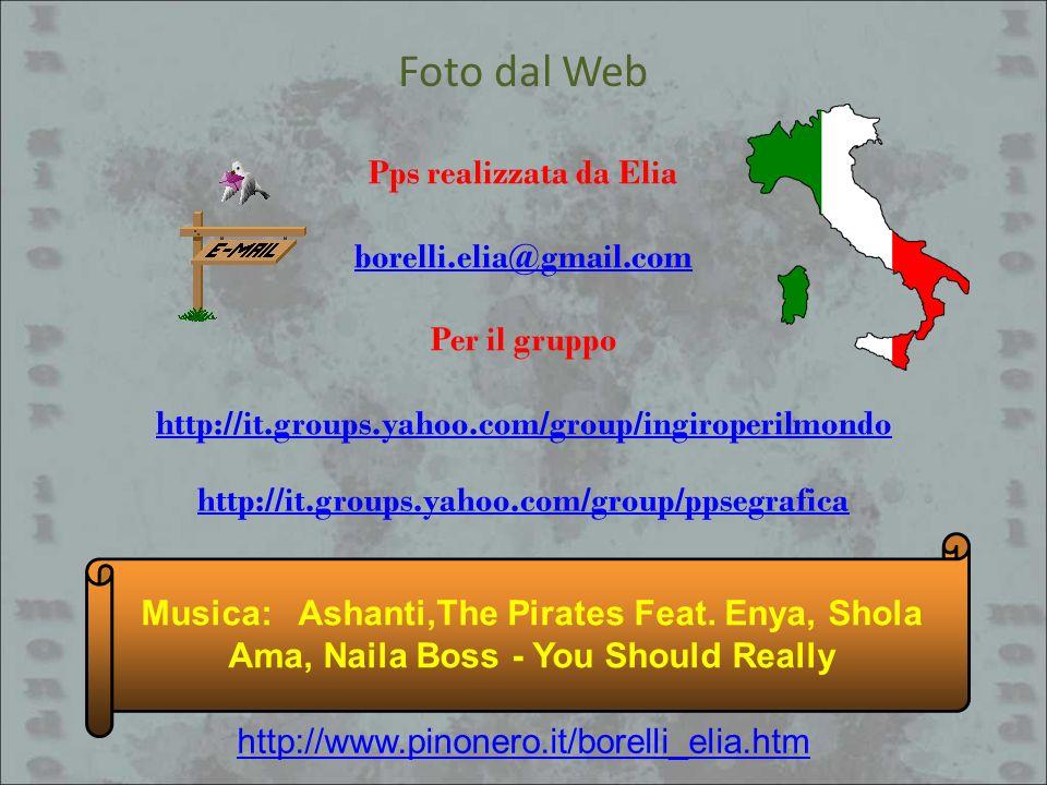 Foto dal Web Pps realizzata da Elia borelli.elia@gmail.com