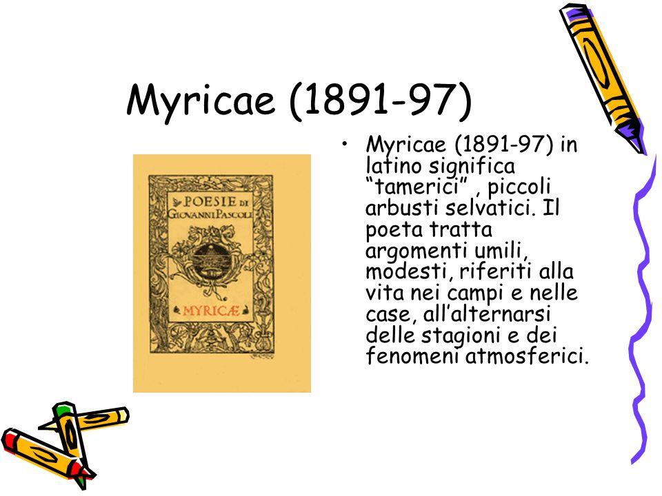 Myricae (1891-97)