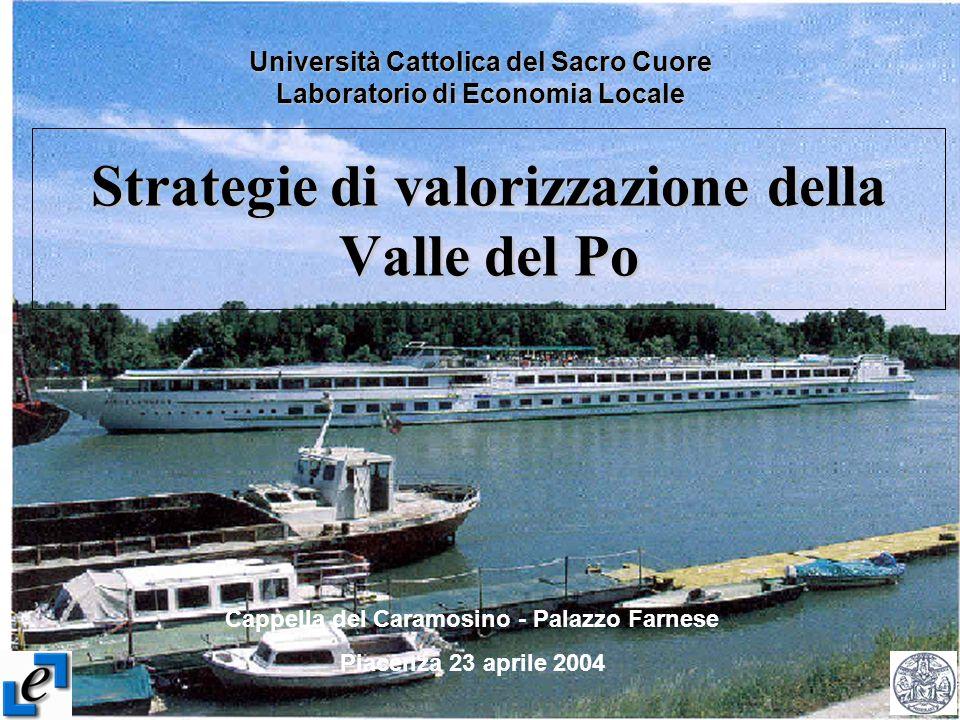Strategie di valorizzazione della Valle del Po