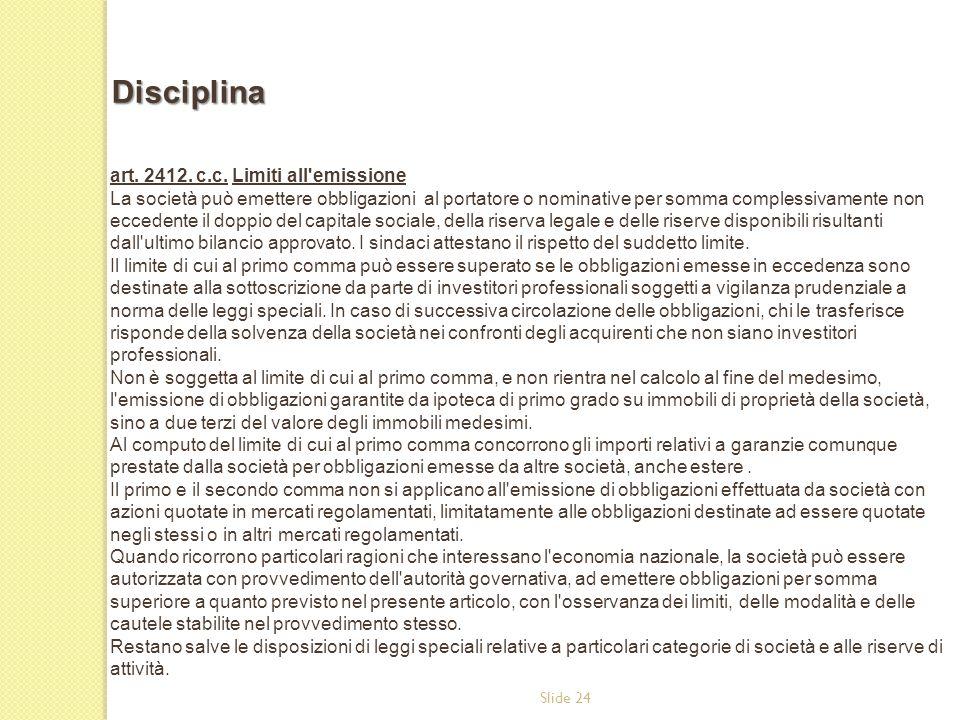 Disciplina art. 2412. c.c. Limiti all emissione