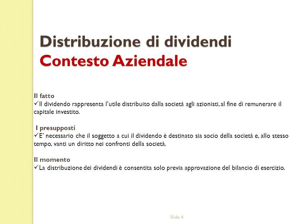 Distribuzione di dividendi Contesto Aziendale