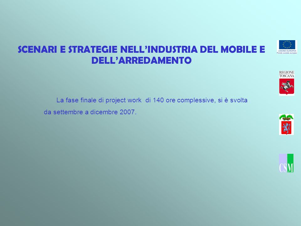SCENARI E STRATEGIE NELL'INDUSTRIA DEL MOBILE E DELL'ARREDAMENTO