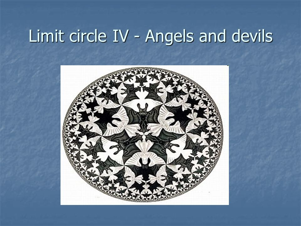 Limit circle IV - Angels and devils