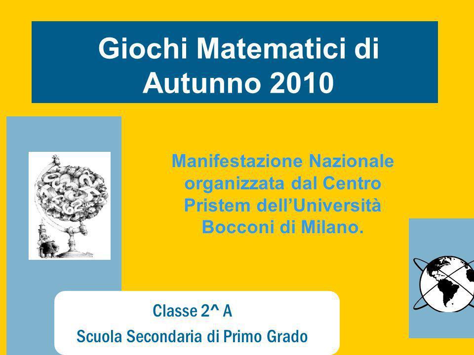 Giochi Matematici di Autunno 2010
