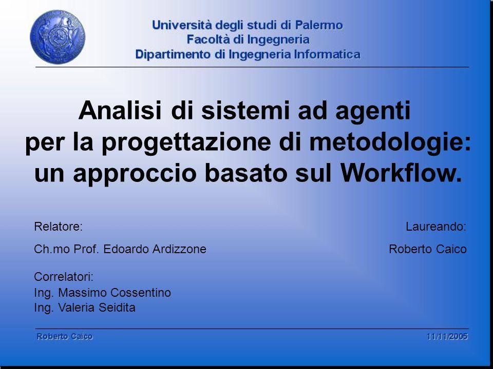 Analisi di sistemi ad agenti per la progettazione di metodologie: un approccio basato sul Workflow.