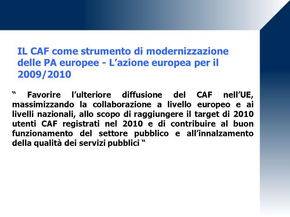 IL CAF come strumento di modernizzazione delle PA europee - L'azione europea per il 2009/2010